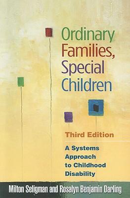 Ordinary Families, Special Children By Seligman, Milton/ Darling, Rosalyn Benjamin